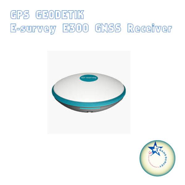 Jual GPS _geodetik E300 E-Survey Termurahhh@08192120879